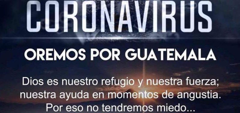 CORONAVIRUS Oración por Guatemala